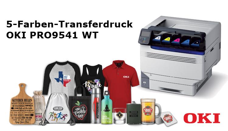 OKI Pro9541WT: 5-Farb-Digital-Transferdruck für kreative und auch komplexe Designs